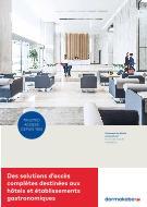 Thumbnail Des solutions d'accès complètes destinées aux hôtels et établissements gastronomiques